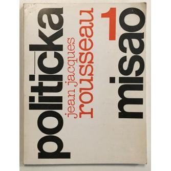 JEAN JACQUES ROUSSEAU : POLITIČKA MISAO