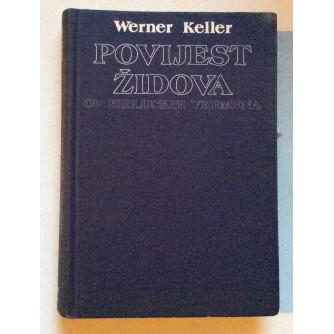 WERNER KELLER, POVIJEST ŽIDOVA, 1992, ZAGREB