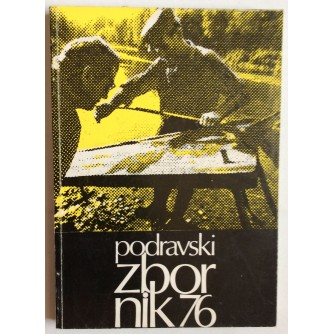 PODRAVSKI ZBORNIK, U POVODI 35. OBLJETNICE USTANKA,  1976.