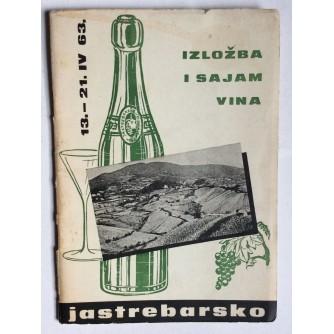 KATALOG IZLOŽBE I SAJMA VINA, JASTREBARSKO, 13-21.IV 1963
