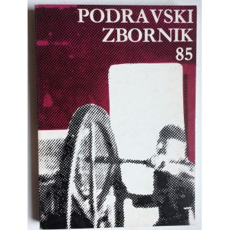 PODRAVSKI ZBORNIK 1985. KOPRIVNICA