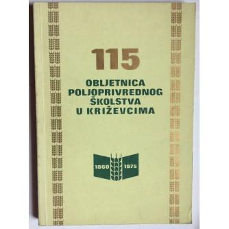 ROMAN GRAČAN, STOPETNAESTA OBLJETNICA POLJOPRIVREDNOG ŠKOLSTVA U KRIŽEVCIMA, 1975. KRIŽEVCI