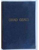 EMILIJ LASZOWSKI, GRAD OZALJ I NJEGOVA OKOLINA, POSVETA AUTORA, 1920 . ZAGREB