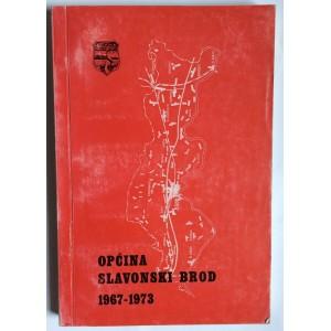 MILOŠ KOS, OPĆINA SLAVONSKI BROD 1967-1973, 1974. SLAVONSKI BROD