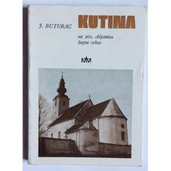 J . BUTORAC, KUTINA, UZ 200.OBLJETNICU ŽUPNE CRKVE-1977., ZAGREB