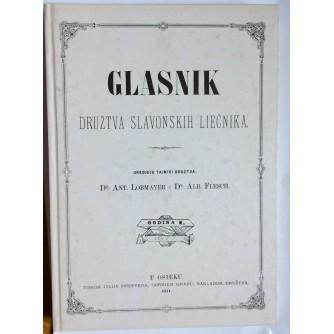ANTON LOMMAYER I ALBERT FLESCH, GLASNIK DRUŽTVA SLAVONSKIH LIJEČNIKA, REPRINT IZDANJA IZ 1877.OSIJEK 1999.