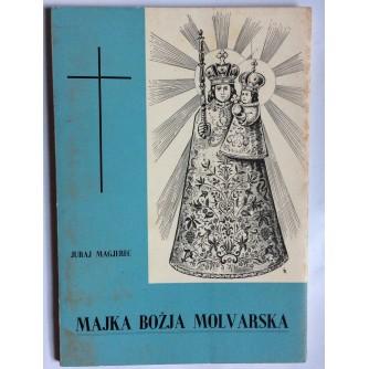 JURAJ MAGJEREC, MAJKA BOŽJA MOLVARSKA, 1957. RIM
