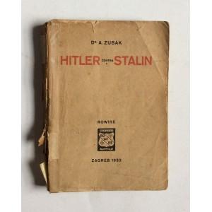 ALEKSANDAR  ZUBAK, HITLER CONTRA STALIN, ZAGREB 1933.