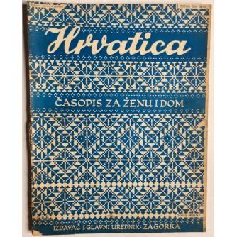 HRVATICA, ČASOPIS ZA ŽENU I DOM, ZAGORKA, GODINA II, 1940 BROJ 12, ZAGREB