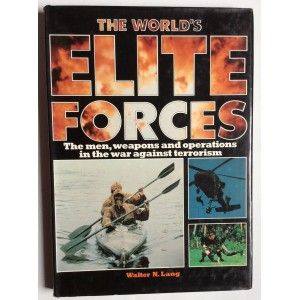 THE WORLD'S ELITE FORCES,  WALTER N. LANG