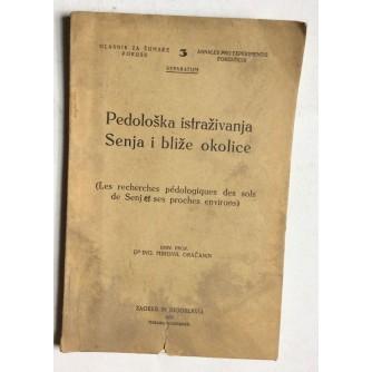 MIHOVIL GRAČANIN, PEDOLOŠKA ISTRAŽIVANJA SENJA I BLIŽE OKOLICE, POSVETA AUTORA,  ZAGREB, 1931.
