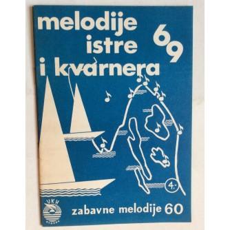 MELODIJE ISTRE I KVARNERA, 1969, ZAGREB, 1969
