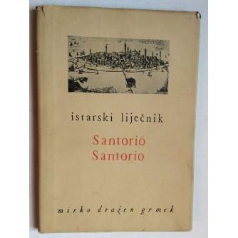 ISTARSKI LIJEČNIK,  SANTORIO SANTORIO,  MIRKO DRAŽEN GRMEK, 1952.