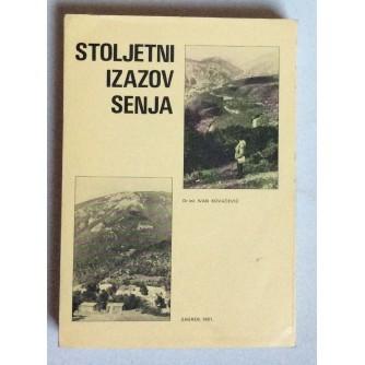 IVAN KOVAČEVIĆ,  STOLJETNI IZAZOV SENJA, 1981.
