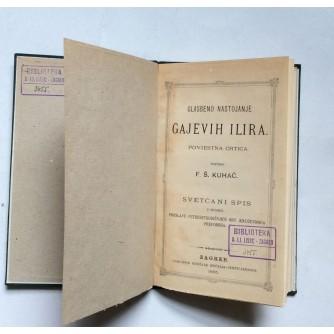 KUHAČ, GLASBENO NASTOJANJE GAJEVIH ILIRA, ZAGREB, 1885