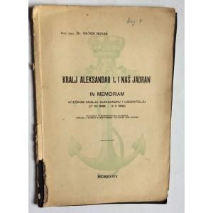 VIKTOR NOVAK, KRALJ ALEKSANDAR PRVI, I NAŠ JADRAN, POSVETA AUTORA, 1934.