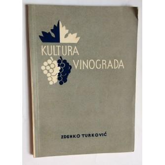 ZDENKO TURKOVIĆ, KULTURA VINOGRADA, ZAGREB, 1957