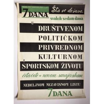 7 DANA, NEDELJNI SARAJEVSKI LIST  ,   STARI PLAKAT , 1953 , 70  x 50  cm.