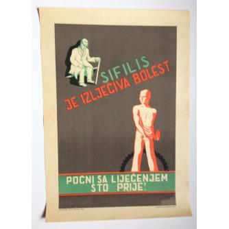 SIFILIS JE IZLJEČIVA BOLEST,  STARI PLAKAT , 1948 , 50  x 35  cm.