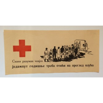 CRVENI KRIŽ , STARI PLAKAT,  50  x 22 cm., 1950'e.