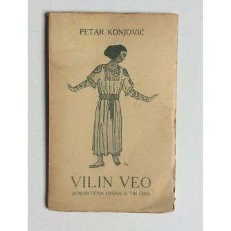 PETAR KONJOVIĆ ,  VILIN VEO , 1917.,  NASLOVNICU IZRADIO : TOMISLAV KRIZMAN