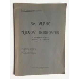 VJENCESLAV BANDERA,  SV. VLAHO I NJEGOV DUBROVNIK, 1938.