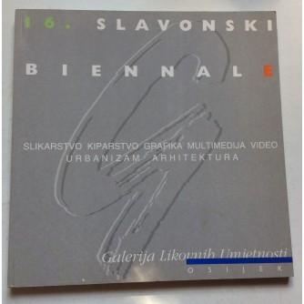 16. SLAVONSKI BIENNALE,  GALERIJA LIKOVNIH UMJETNOSTI, OSIJEK 1998.