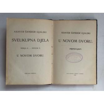 KSAVER ŠANDOR GJALSKI, U NOVOM DVORU ,  1913.