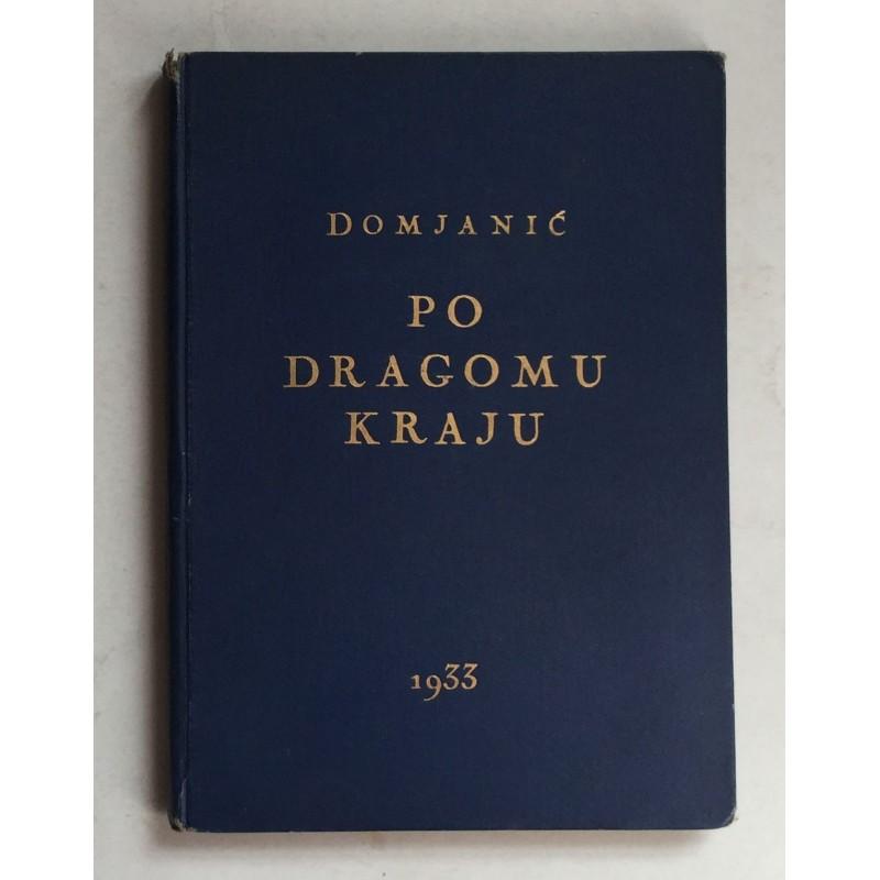 Dragutin Domjanic Po Dragomu Kraju 1933