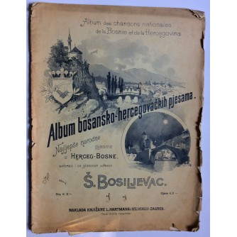 BOSILJEVAC, ALBUM BOSANSKO-HERCEGOVAČKIH PJESAMA, ZAGREB,