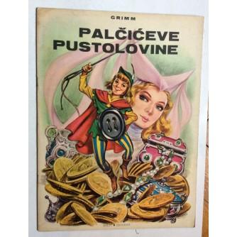 BRAĆA GRIMM, PALČIĆEVE PUSTOLOVINE, SLIKOVNICA, ZAGREB, 1967.
