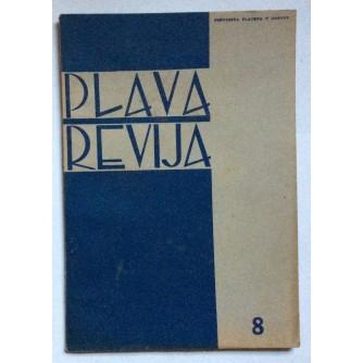 PLAVA REVIJA, GODINA 2 BROJ 8, 1941, MJESEČNIK USTAŠKE MLADEŽI