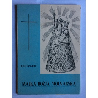 MAGJEREC JURAJ, MAJKA BOŽJA MOLVARSKA, 1957.