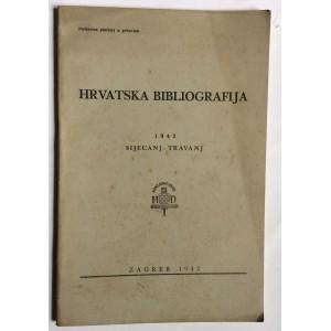 HRVATSKA BIBLIOGRAFIJA, SIJEČANJ-TRAVANJ 1942.