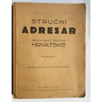 STRUČNI ADRESAR NEZAVISNE DRŽAVE HRVATSKE, KNJIGA 1, IZDANJE KONZORCIJA GOSPODARSTVO, ZAGREB, 1943.