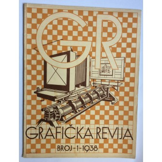 GRAFIČKA REVIJA, ČASOPIS ZA PROMICANJE GRAFIČKOG RADA, 1938.  BROJ 1