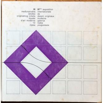 TREĆA MEDJUNARODNA IZLOŽBA ORIGINALNOG CRTEŽA, MODERNA GALERIJA RIJEKA, RIKEKA, 1972.