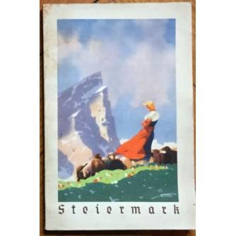 STEIERMARK, SOMMER FUHRER, DURCH DIE SOMMERFRISCHEN, HEILBADER  UND KURORTE IN STEIERMARK, GRAZ, 1938.