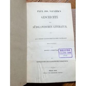 JOSEF JIREČEK, PAUL ŠAFARIK'S GESCHICHTE DERSLAWISCHEN LITERATUR, PRAG, 1864.
