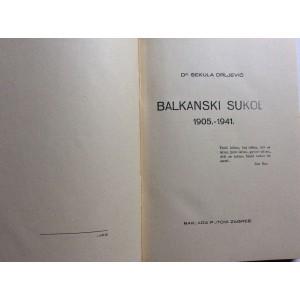 SEKULA  DRLJEVIĆ,  BALKANSKI SUKOB, 1905.-1941.,  CRNA GORA - SRBIJA - HRVATSKA   , NAKLADA PUTOVI ZAGREB