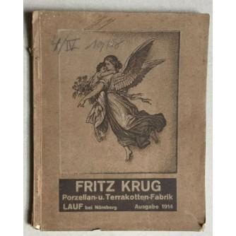 FRITZ KRUG, PORZELLAN, TERRAKOTTEN FABRIK, KATALOG, LAUF, 1914.