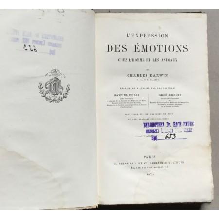 CHARLES DARWIN, L'EXPRESSION DES EMOTIONS CHEZ L'HOMME ET LES ANIMAUX, PRVO FRANCUSKO IZDANJDE, PARIS, 1874.