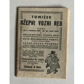 TOMIĆEV DŽEPNI VOZNI RED, VAŽI OD 7.10.1940-15.05.1941.