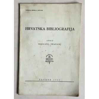 HRVATSKA BIBLIOGRAFIJA, 1942.GODINA, SIJEČANJ-TRAVANJ, ZAGREB, 1942.