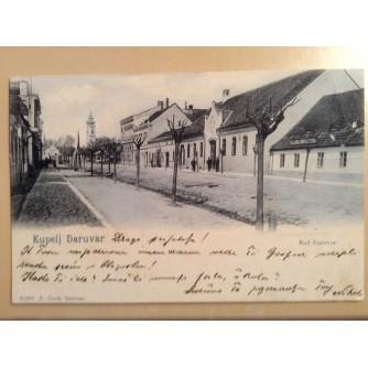 DARUVAR STARA RAZGLEDNICA BAD DARUVAR ULICA 1905.