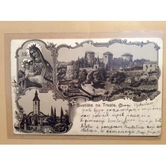 TRSAT STARA RAZGLEDNICA SVETIŠTE NA TRSATA 1904.
