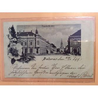 BJELOVAR STARA RAZGLEDNICA ZAGREBAČKA ULICA 1899.