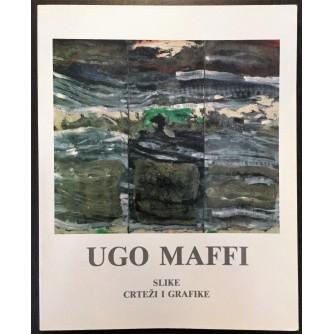 UGO MAFFI - SLIKE, CRTEŽI I GRAFIKE, 1991.