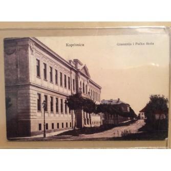 KOPRIVNICA STARA RAZGLEDNICA GIMNAZIJA I PUČKA ŠKOLA 1915.