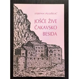 STJEPAN PULIŠELIĆ, JOŠĆE ŽIVE ČAKAVSKO BESIDA, 1991.